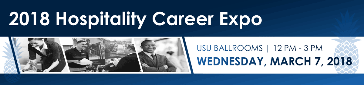 2018 Hospitality Career Expo @ the USU on Wednesday, March 7, 2018 @ 12PM to 3PM